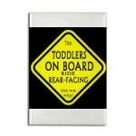 Rear-facing Toddler On Board!